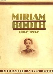Miriam Booth 1887-1917. - Couverture - Format classique