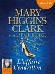 Vente  L'affaire Cendrillon  - Mary Higgins Clark - Alafair Burke