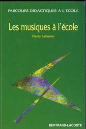 Les Musiques A L'Ecole - Intérieur - Format classique