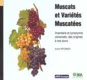 Muscats et variétés muscatées ; inventaire et synonymie universels, des origines à nos jours - Intérieur - Format classique
