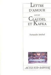 Lettre d'amour ; Claudel et Kafka - Couverture - Format classique