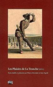 Les plaisirs de la tronche (1711) - Couverture - Format classique