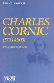 Charles cornic, 1731-1809 ; un mythe corsaire - Intérieur - Format classique