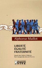 Liberté, égalité, fraternité - Couverture - Format classique