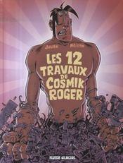 Cosmik Roger t.5 ; les douze travaux de cosmik Roger - Intérieur - Format classique