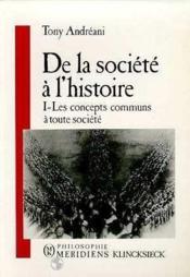 De La Societe A L'Histoire T1 - Couverture - Format classique