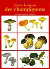Guide Gisserot des champignons - Couverture - Format classique
