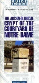 La crypte archéologique du parvis Notre-Dame - Couverture - Format classique