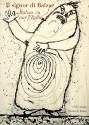 Il signor di Balzac ; Balzac vu par l'Italie - Couverture - Format classique