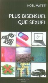 Plus bisensuel que sexuel - Intérieur - Format classique