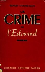 Le Crime De L'Estournel. - Couverture - Format classique