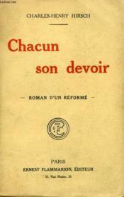 Chacun Son Devoir. Roman D'Un Reforme. - Couverture - Format classique