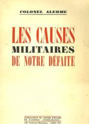 Les Causes Militaires De Notre Defaite - Couverture - Format classique