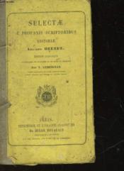 Selectae E Profanis Scriptoribus Historiae - Couverture - Format classique