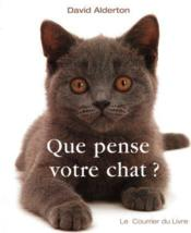 Vente  Que pense votre chat ?  - David Alderton