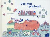 J'ai mal partout  - Augustine Tirrily - Charline Collette
