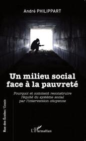 Un milieu social face à la pauvreté - Couverture - Format classique
