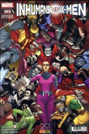 Vente livre :  Inhumans VS X-Men N.3  - Inhumans Vs X-Men