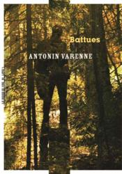 Vente  Battues  - Antonin Varenne