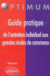 Guide Pratique De L'Entretien Individuel Aux Grandes Ecoles De Commerce - Intérieur - Format classique