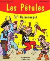 Les Petules Fifi Cassenougat - Intérieur - Format classique