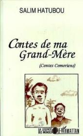Contes de ma grand-mère ; contes comoriens - Couverture - Format classique