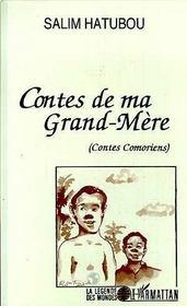 Contes de ma grand-mère ; contes comoriens - Intérieur - Format classique