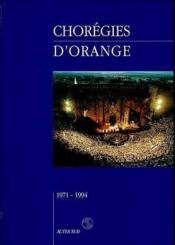 Choregies D'Orange 1971-1994 - Couverture - Format classique