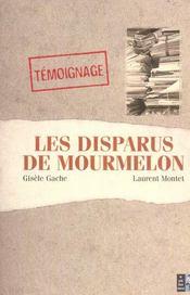 Les disparus de Mourmelon. témoignage - Intérieur - Format classique