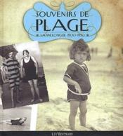Souvenirs de plage ; Lannelongue 1900-1930 - Couverture - Format classique