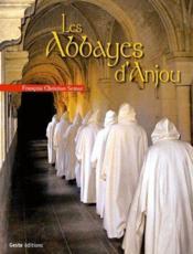 Les abbayes d'Anjou - Couverture - Format classique