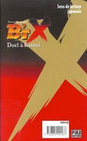 B'Tx t.10 ; duel a kamui - 4ème de couverture - Format classique
