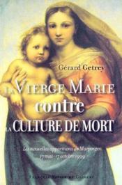 La vierge marie contre la culture de mort - Couverture - Format classique