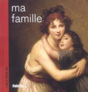 Ma famille - Couverture - Format classique