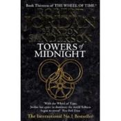 Vente livre :  Towers of Midnight ; The Wheel of Time: Book 13  - Robert Jordan