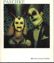 Vente livre :  Ed paschke 13 decembre 1989-11 fevrier 1990, [paris], musee national d'art moderne, galeries contemp  - Collectif - Musee National D'Art