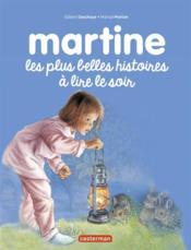 Martine les plus belles histoires à lire le soir - Couverture - Format classique