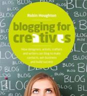 Blogging For Creatives /Anglais - Couverture - Format classique