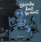 Blanche hait la nuit - Couverture - Format classique