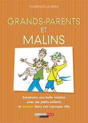 Vente  Grands-parents et malins  - Florence Le Bras