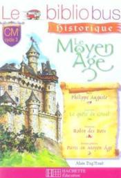 CM1, CM2 ; cycle 3 ; le Moyen-âge ; livre de l'élève - Intérieur - Format classique