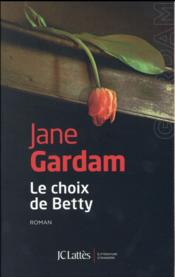 Vente  Le choix de Betty  - Jane Gardam