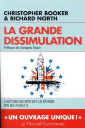 Vente  La grande dissimulation  - Christopher Booker - Richard North