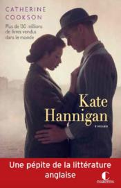 Vente  Kate Hannigan  - Catherine Cookson