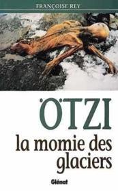 Otzi la momie des glaciers - Couverture - Format classique