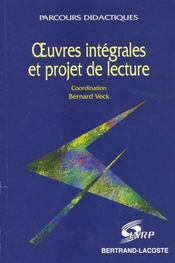 Oeuvres Integrales & Projets De Lectu. - Intérieur - Format classique
