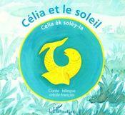 Célia et le soleil ; Celia èk solèy-la - Couverture - Format classique