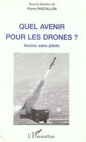 Quel Avenir Pour Les Drones? Avions Sans Pilote - Intérieur - Format classique