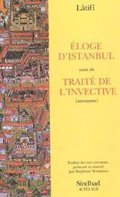 Eloge d'istanbul ; traite de l'invective - Intérieur - Format classique