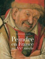 Peindre en france au XV siècle - Intérieur - Format classique